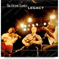 Legacy CD by The Dunne Family