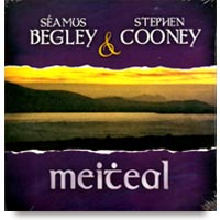 Meitheal CD by Séamus Begley & Stephen Cooney